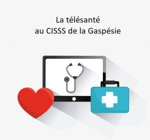 Page sur la télésanté au CISSS de la Gaspésie